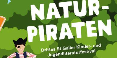 Das dritte St.Galler Kinder- und Jugendliteraturfestival trägt den Titel «Naturpiraten»