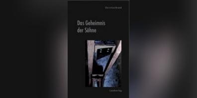 Das Geheimnis der Söhne von Christine Brand. (Titelbild)